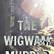 Book Review: M.J Trow: The Wigwam Murder