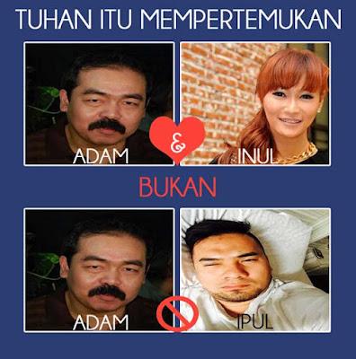 Adam & Inul. Bukan Adam & Ipul