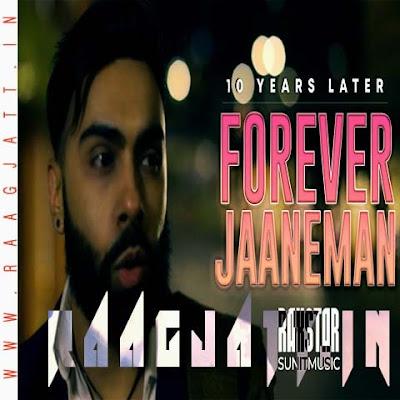 Forever Jaaneman by Raxstar Ft Chitralekha Sen lyrics