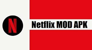 Netflix Mod [Premium APK] Download [100% Working Latest Version] (October 2019)