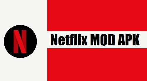 Netflix Mod [Premium APK] Download [100% Working Latest Version] (January 2020))
