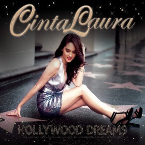 Cinta Laura - Hollywood Dreams (Full Album 2012)