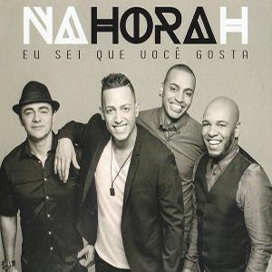 Na Hora H – CD Eu Sei Que Você Gosta (2016)
