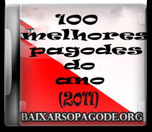 As 100 + do Samba e Pagode (2011)
