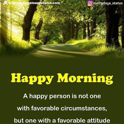good morning pic | Everyday Whatsapp Status | Unique 20+ Good Morning Images With Quotes