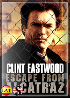 Alcatraz: Fuga Imposible (1979) FULL HD 1080P LATINO/ESPAÑOL/INGLES