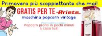 Logo Casa Henkel ti regala la macchina popcorn Vintage Ariete