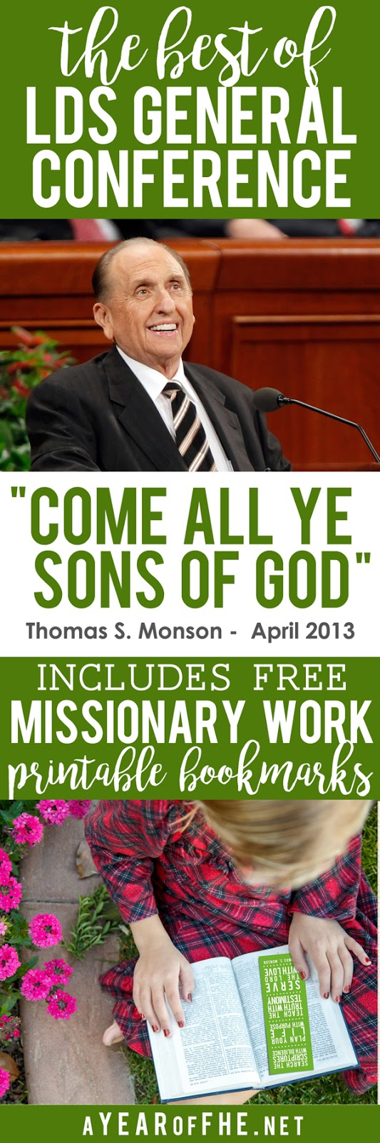 A Year of FHE // Check out this recap of a fabulous 2013 General Conference talk on Missionary Work by Pres. Monson and grab some FREE printable bookmarks! #lds #missionaries #printable