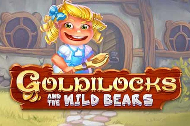 ULASAN SLOT QUICKSPIN GOLDILOCKS AND THE WILD BEARS