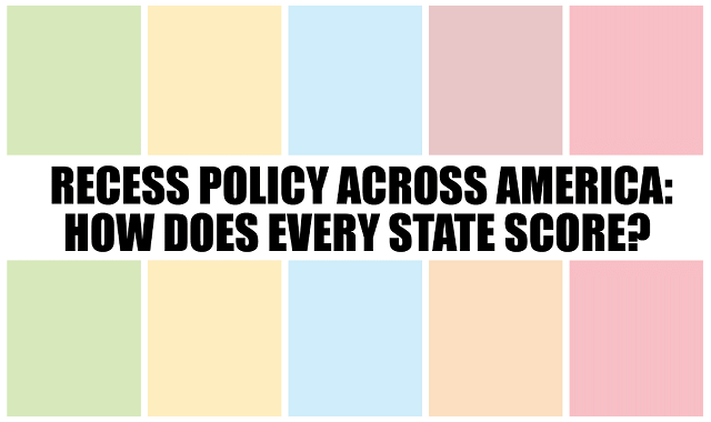 Recess Policy Across America: How Does Every State Score?