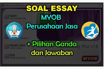 Soal Essay MYOB Kompak Perusahaan Jasa Jawaban