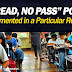 """""""NO READ, NO PASS"""" Policy implemented in this region"""