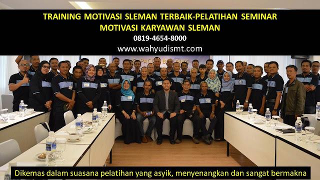 TRAINING MOTIVASI SLEMAN - TRAINING MOTIVASI KARYAWAN SLEMAN - PELATIHAN MOTIVASI SLEMAN – SEMINAR MOTIVASI SLEMAN