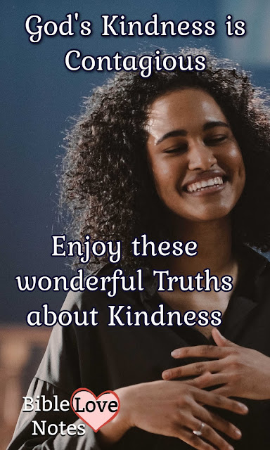 Biblical Kindness is an incredible blessing. This short devotion explains God's Kindness and human kindness. Be Inspired!