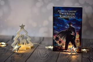 """Magdalena Pioruńska - """"Twierdza Kimerydu"""""""