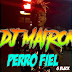 Perro Fiel - G Black | Con Perreo Dj Mairon