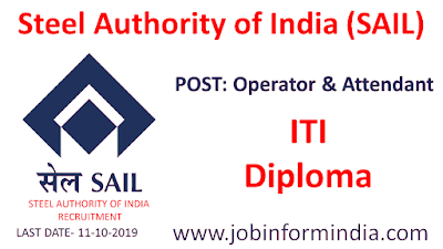 SAIL Recruitment 2019 For 463 Operator & Attendant post