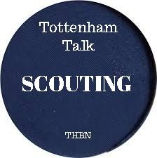 Tottenham Talk - Scouting