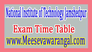 National Institute of Technology Jamshedpur B.Tech (Hons) IInd Sem Mech Engg Revised Exam Time Table