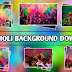 Happy Holi Editing Background Download | Holi Editing Background Zip File Download