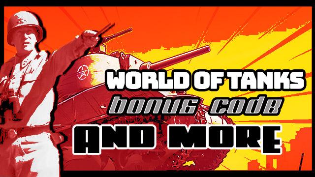 World of Tanks bonus code and more