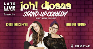 Stand up comedy con Carolina Cuervo y Catalina Guzmán 2019
