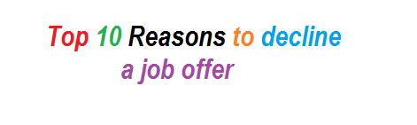 Top 10 Reasons to decline a job offer