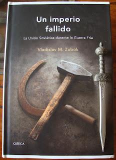 Portada del libro Un imperio fallido, de Vladislav M. Zubok