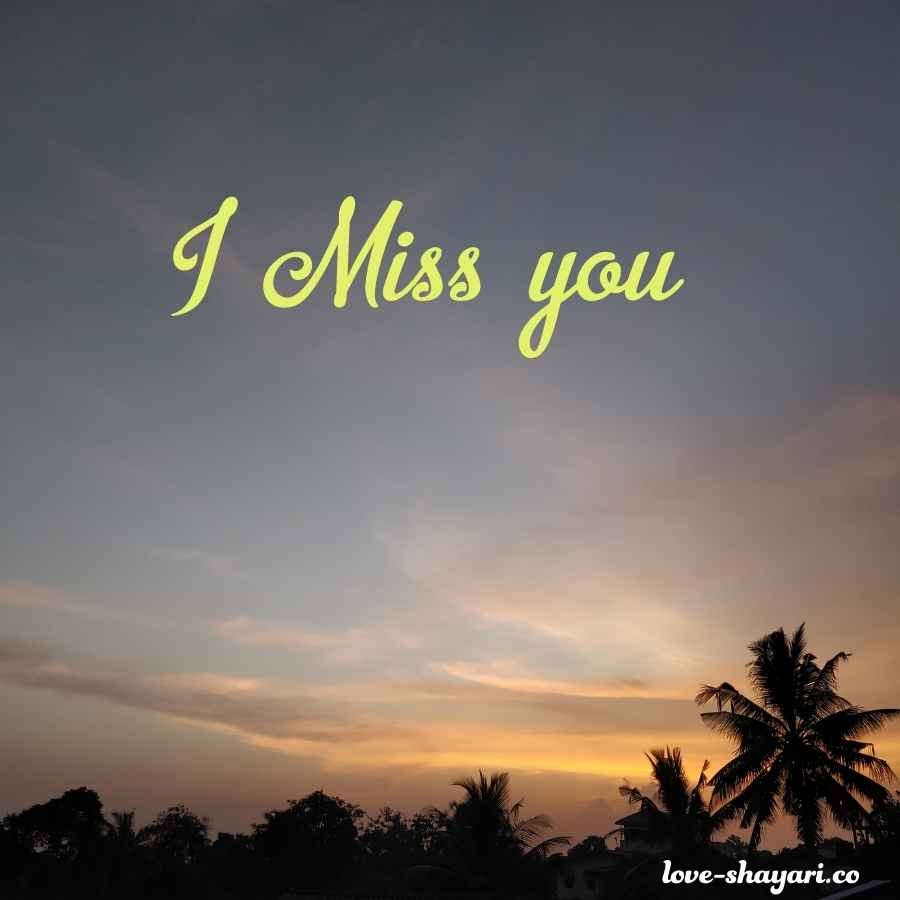 images miss you