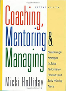 Coaching, Mentoring, and Managing: A Coach Guidebook