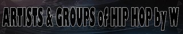 Artistas & Grupos de Rap / Hip Hop por W
