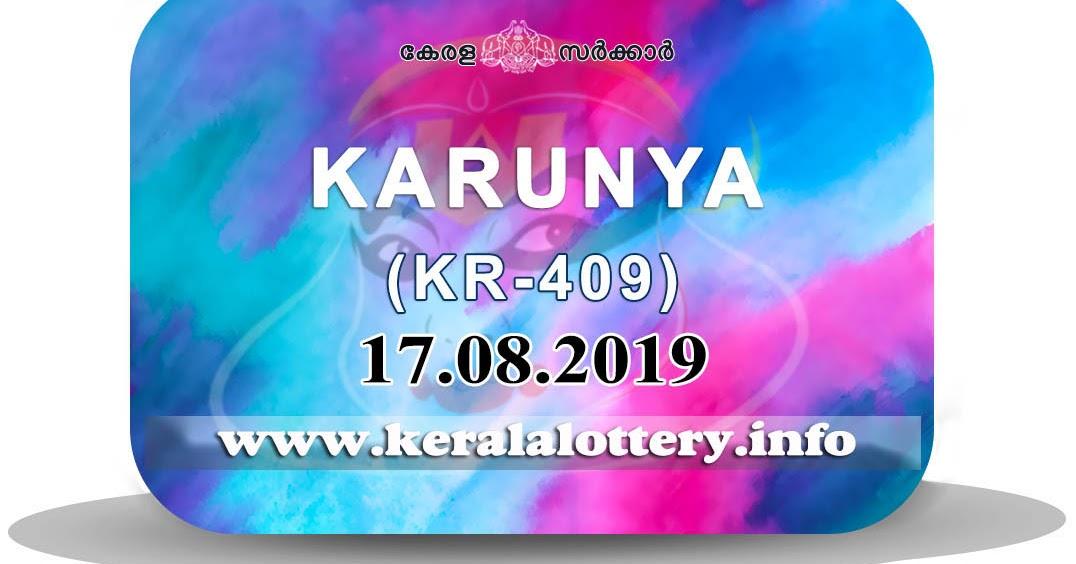 Kerala Lottery Results : 17-08-2019 Karunya KR-409 Result