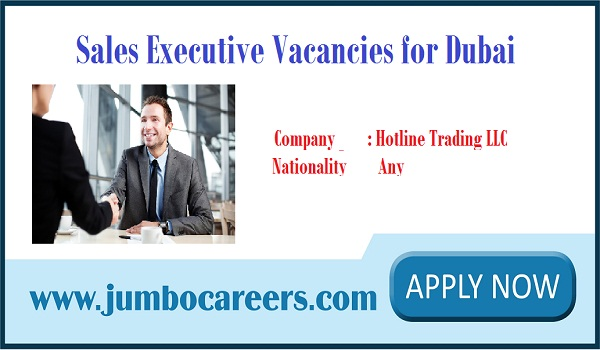 Current Dubai Vacancies, Hotline trading LLC careers 2018,