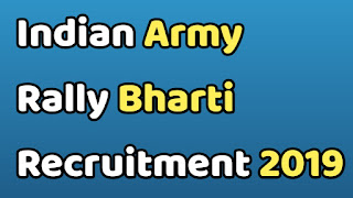 Indian Army Rally Bharti Recruitment 2019