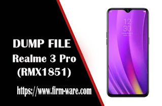 Realme 3 Pro RMX1851 eMMC Dump File Firmware Tested