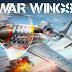 DESCARGA War Wings GRATIS (ULTIMA VERSION FULL E ILIMITADA)