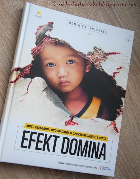 """""""Efekt Domina"""" Dominika Kulczyk"""