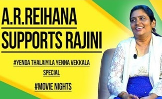A.R.Reihana Supports Rajini | Yenda Thalaiyila Yenna Vekkala | Movie Nights | Black Sheep
