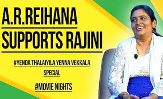 A.R.Reihana Supports Rajini | Yenda Thalaiyila Yenna Vekkala | Movie Nights | Black Sheep