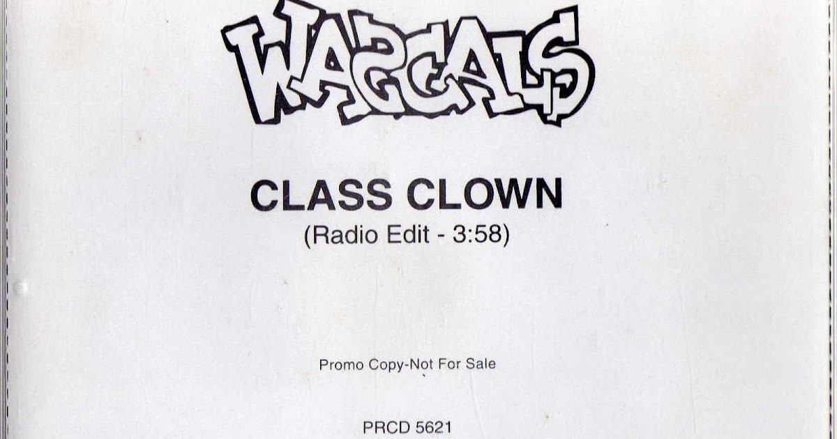 Wascals, The - Class Clown / Hard Rhymes