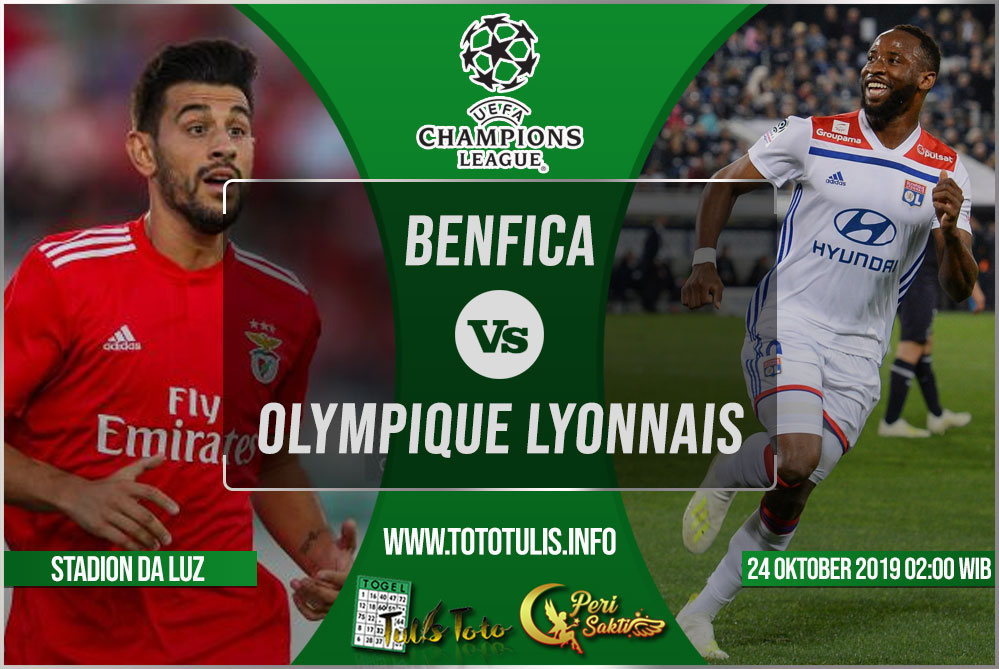Prediksi Benfica vs Olympique Lyonnais 24 Oktober 2019