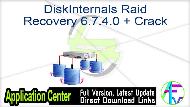 DiskInternals Raid Recovery 6.7.4.0 + Crack