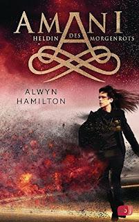 Amani 3: Heldin des Morgenrots – Alwyn Hamilton