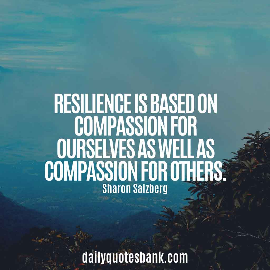 Positive Quotes About Resilience in Life, Workplace, Business