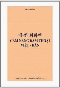 Cẩm Nang Đàm Thoại Việt Hàn - Thu Hương