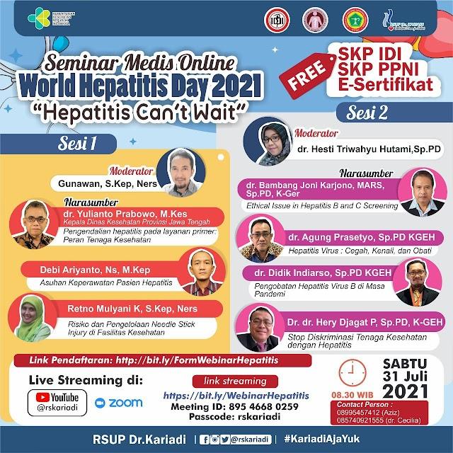 """(GRATIS SKP IDI dan SKP PPNI) Seminar Medis Online dengan tema *_""""HEPATITIS CAN'T WAIT*."""