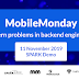 MobileMonday: Modern problems in backend engineering