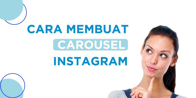cara membuat carousel di instagram