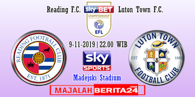 Prediksi Reading vs Luton Town — 9 November 2019