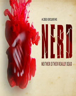 Download NERD Neither Either Really Dead (2019) Hindi Season 1 Full Web Series HDRip 1080p | 720p | 480p | 300Mb | 700Mb